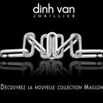 Nouvelle Collection Maillon de Dinh Van.