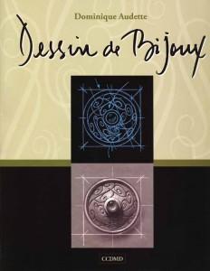 Livre Dessin de Bijoux - Dominique Audette.