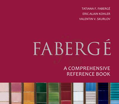 Livre Tatiana Fabergé - A Comprehensive Reference Book